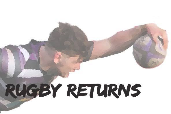 Rugby Returns